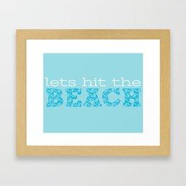 Let's Hit the Beach Framed Art Print