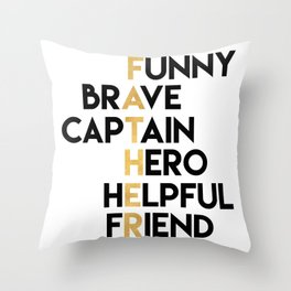 DEAR FATHER Fathers Day Quote Throw Pillow