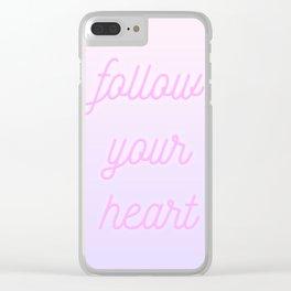 Follow Your Heartt Clear iPhone Case