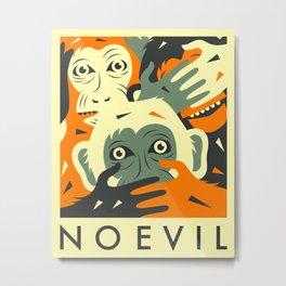 NO EVIL Metal Print