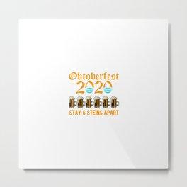 Oktoberfest 2020 Stay 6 Steins Apart Metal Print