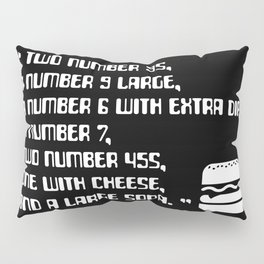 Big Smoke's Order (2 number 9s) gta san andreas drive thru mission typography text with burger icon Pillow Sham