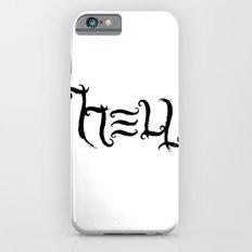 Raise HELL Slim Case iPhone 6s