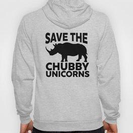 Save The Chubby Unicorns Funny Hoody