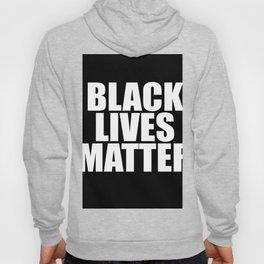 Black Lives Hoody