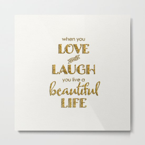 When you - Gold glitter typography on white backround Metal Print