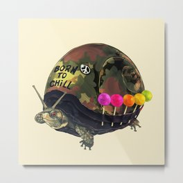 """Born to Chill"" Full Metal Snail Turtle Metal Print"
