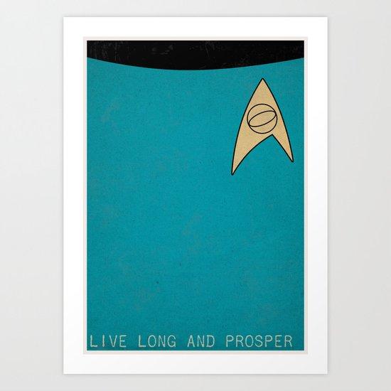 Live Long and Prosper Art Print