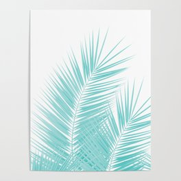 Soft Turquoise Palm Leaves Dream - Cali Summer Vibes #1 #tropical #decor #art #society6 Poster