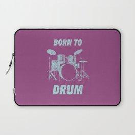 Born To Drum Funny Drums Vintage Drumming Distressed Laptop Sleeve