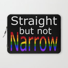 Straight But Not Narrow (white text) Laptop Sleeve