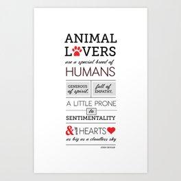 ANIMAL LOVERS Art Print