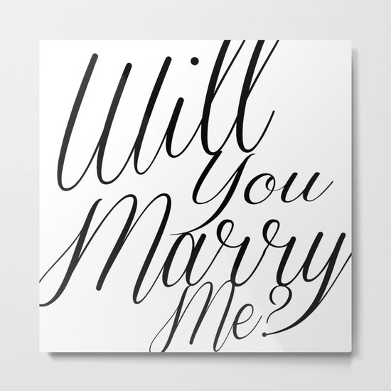 marry me? Metal Print