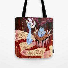 Baby (Bobby Alt) Tote Bag