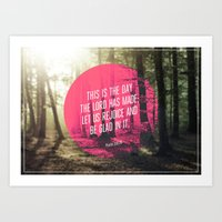 bible verses Art Prints featuring Typographic Motivational Bible Verses - Psalm 118:24 by The Wooden Tree