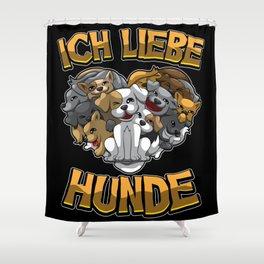 Ich liebe Hunde - Hundebesitzer Statement Shower Curtain
