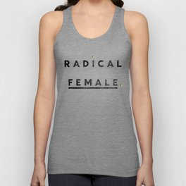 Radical Female Unisex Tank Top