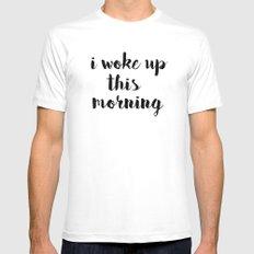 I woke up Mens Fitted Tee White MEDIUM