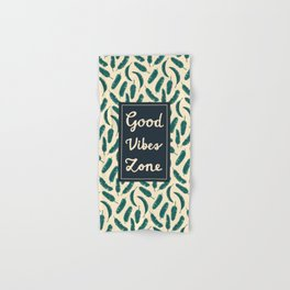 Good Vibes Zone Hand & Bath Towel