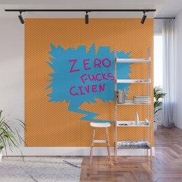 Zero fucks given  comics speech balloon Wall Mural