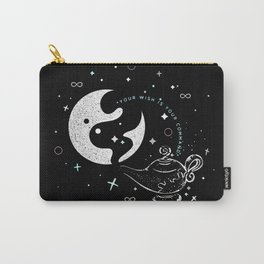 Your Wish is Your Command Carry-All Pouch
