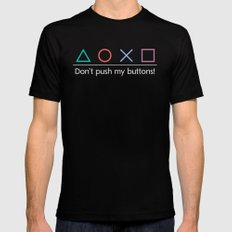 Don't push my buttons! {Colour} Mens Fitted Tee Black MEDIUM