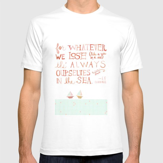 for whatever we lose. .. T-shirt