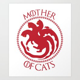 Mother of Cats For Cat Lovers Art Print