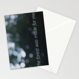 The Forest Was Made For Me Stationery Cards