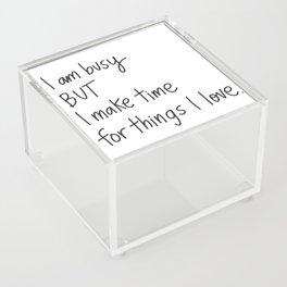 I am Busy Acrylic Box