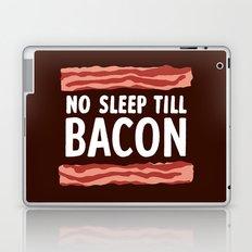 No Sleep Till Bacon Laptop & iPad Skin