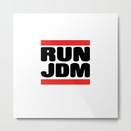 Run JDM Metal Print