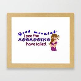 The assassins have failed again Framed Art Print