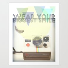 WEAR YOUR BIGGEST SMILE Art Print