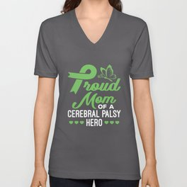 Proud Mom of a Cerebral Palsy Hero Unisex V-Neck