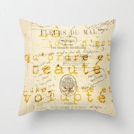 les fleurs du mal l'invitation au voyage Throw Pillow