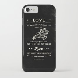 Love by Captain Malcolm Reynolds [Serenity] iPhone Case