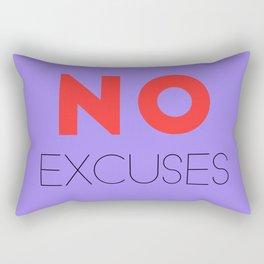 Motivational Quote - No Excuses Rectangular Pillow