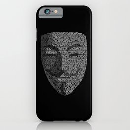 ...You May Call Me 'V' – So who's Anonymous? iPhone Case