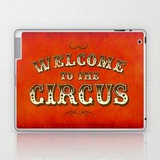 Welcome to the Circus / Dark Laptop & iPad Skin