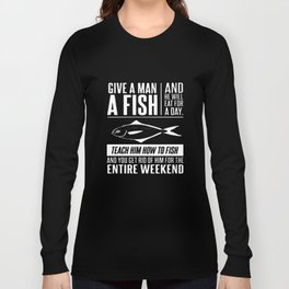 Give Man A Fish Fisherman Mens Funny Christmas Gift Angler Tackle Fish T-Shirts Long Sleeve T-shirt