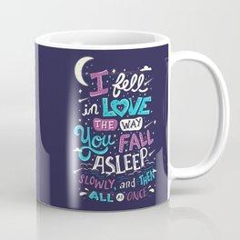 Fell in love Coffee Mug