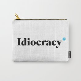 Verified Idiocracy Carry-All Pouch