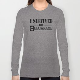 I Survived The Helcaraxe Long Sleeve T-shirt