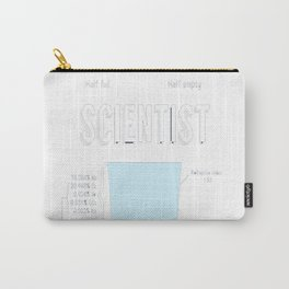 Optimist, pessimist, SCIENTIST! Carry-All Pouch