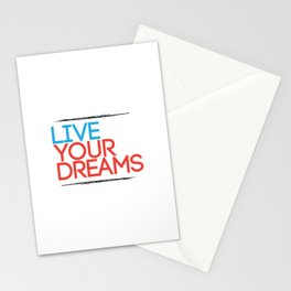 """Live Your Dreams"" - by Reformation Designs Stationery Cards"