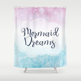 Mermaid Dreams - Pink and Blue Mermaid Waves Shower Curtain