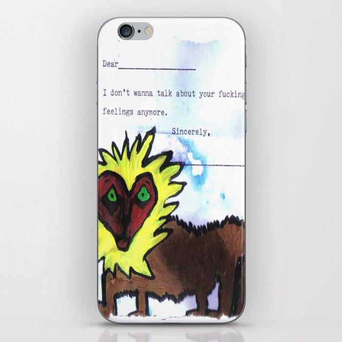 Your Feelings iPhone Skin