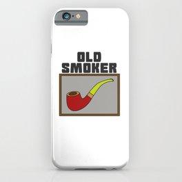 Pipe Smoking T-Shirt For Pipe Smoker Old smoker iPhone Case