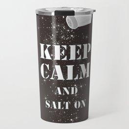 Keep Calm Salt Travel Mug